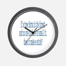 If a Tree Farts in Forest Wall Clock