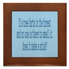 If a Tree Farts in Forest Framed Tile
