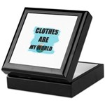 CLOTHES ARE MY WORLD Keepsake Box