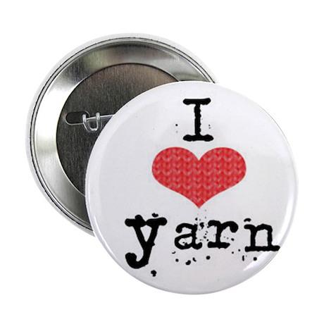 """I love yarn. 2.25"""" Button"""