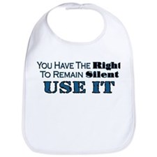 Remain Silent Bib