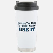 Remain Silent Stainless Steel Travel Mug