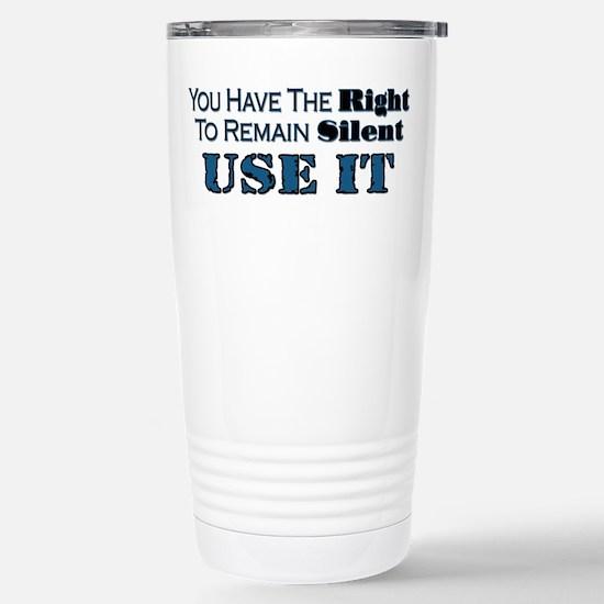 Remain Silent Stainless Steel Travel Mug