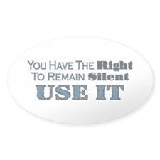 Remain Silent Sticker (Oval)