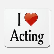 I Love Acting Mousepad