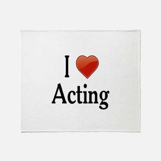 I Love Acting Throw Blanket