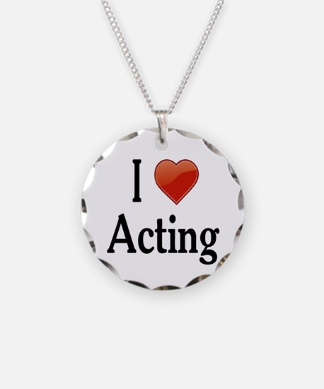 I Love Acting Necklace