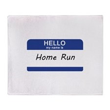 Hello my name is Home Run Throw Blanket