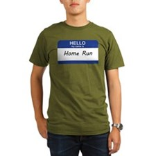 Hello my name is Home Run T-Shirt