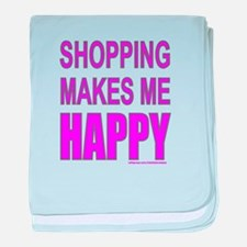 SHOPPING MAKES ME HAPPY baby blanket