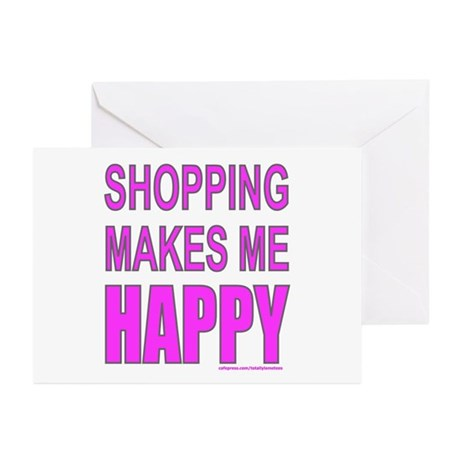 SHOPPING MAKES ME HAPPY Greeting Cards (Pk of 20)