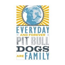 Pit Bull Dogs are Family Decal
