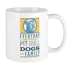 Pit Bull Dogs are Family Mug