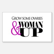 Grow Some Ovaries... Sticker (Rectangle)