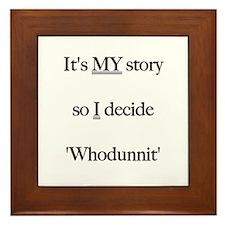 Black - it's My Story - So I decide whodunnit Fram