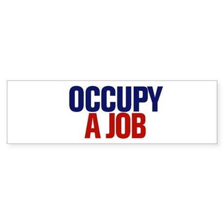 Occupy A Job Sticker (Bumper)