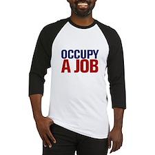 Occupy A Job Baseball Jersey