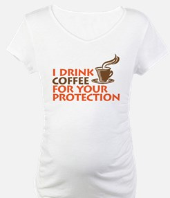 for your protection Shirt