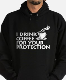 for your protection Hoodie