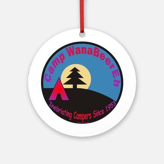 Camp WanaBeerEh / Ornament (Round)
