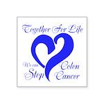 Stop Colon Cancer Square Sticker 3