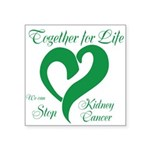 Stop Kidney Cancer Square Sticker 3
