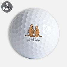 I Love Prairie Dogs Golf Ball