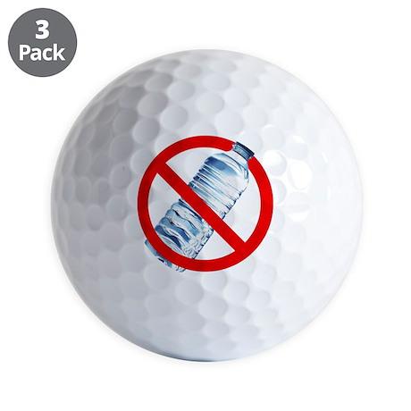 Ban bottled water Golf Balls
