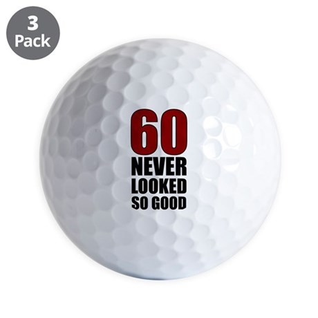 60 Never Looked So Good Golf Balls