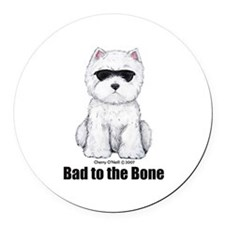 Bad to the Bone Westie! Round Car Magnet