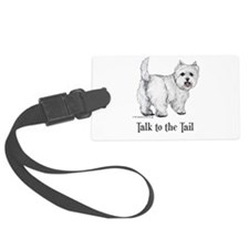 Westie Talk to the Tail Luggage Tag