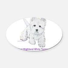 Westies Forever 2006 8x9.png Oval Car Magnet