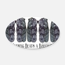 Nothing beats a Bovier 11x6.png Oval Car Magnet