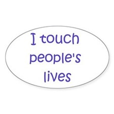 Touch Lives Oval Decal