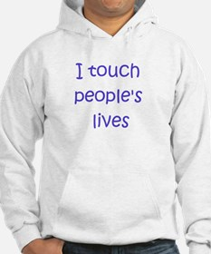 Touch Lives Hoodie