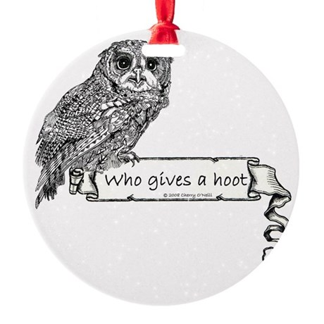 Give a hoot 10x10.png Round Ornament