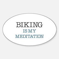 Biking is my Meditation Sticker (Oval)