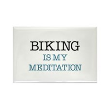 Biking is my Meditation Rectangle Magnet