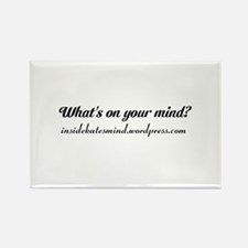 What's on your mind? Rectangle Magnet