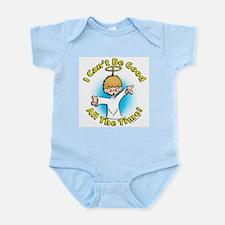 I Can't Be Good (boy) Infant Creeper