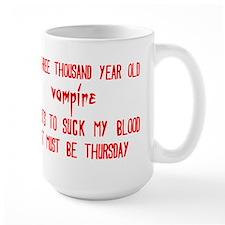 must be thursday Mug