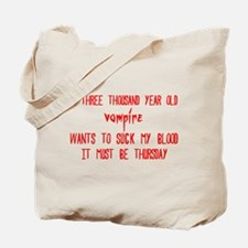 must be thursday Tote Bag