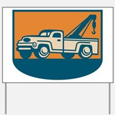 Vintage Tow Wrecker Pick-up Truck Yard Sign