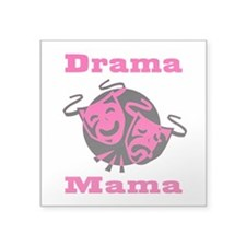 "Drama Mama Square Sticker 3"" x 3"""