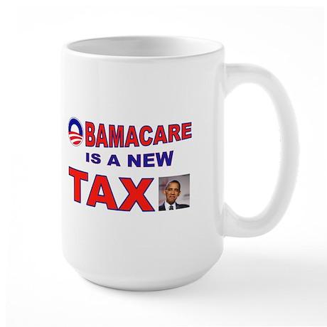 OBAMACARE TAX.jpg Large Mug