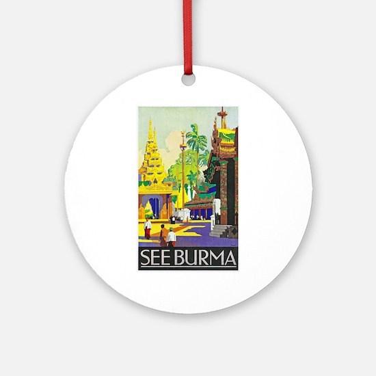 Burma Travel Poster 1 Ornament (Round)
