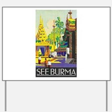 Burma Travel Poster 1 Yard Sign