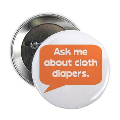 Ask me about cloth diapers button (10 pack)
