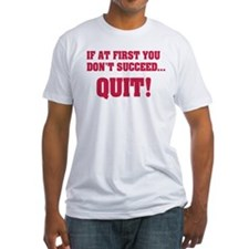 Quit Shirt