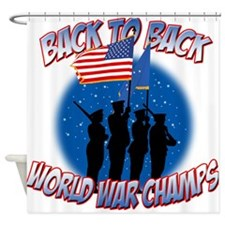Back to Back World War Champs Shower Curtain